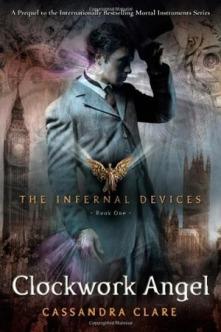 Clockwork Angel (Infernal Devices Book 1)