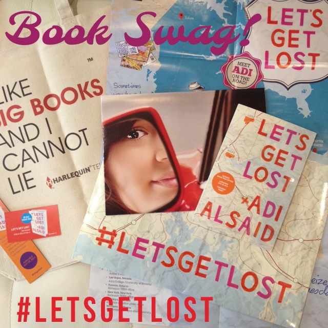 Let's Get Lost Book Swag courtesy of Harlequin Teen