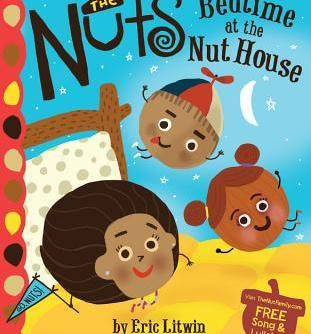 Bedtime at the Nut House by Eric Litwin